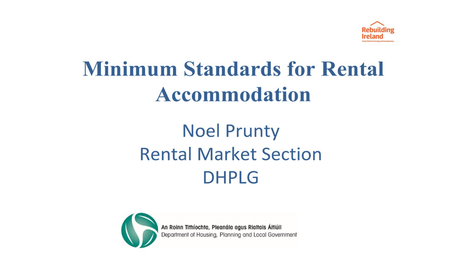 Noel Prunty Rental Market Section DHPLG Minimum Standards for Rental Accommodation NOAC 2019